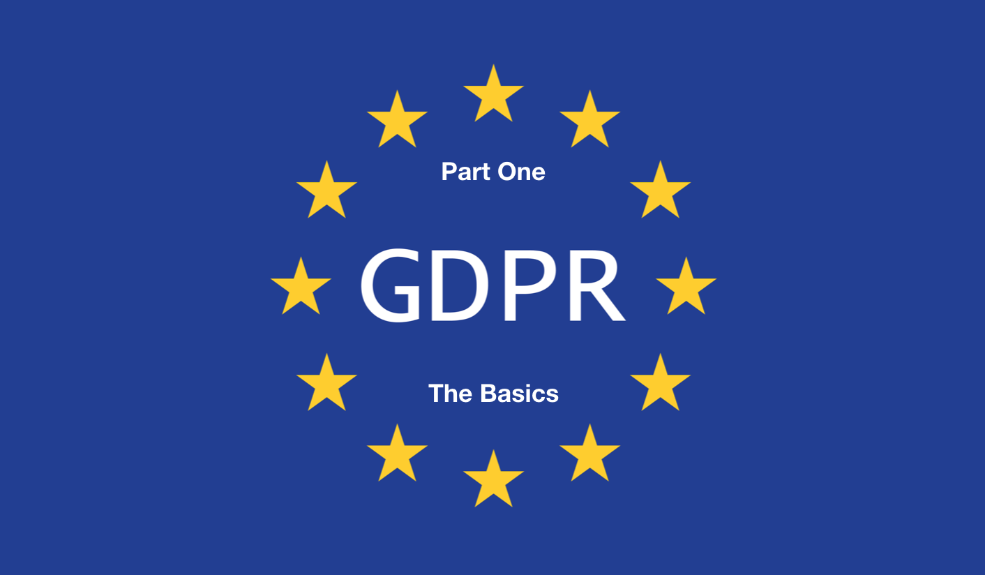 GDPR Part One: The Basics for Universities